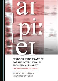 The international phonetic alphabet (ipa) is a system of phonetic notation devised by linguists to accurately and uniquely represent each of the wide variety of sounds ( phones or phonemes ) used in spoken human language. Transcription Practice For The International Phonetic Alphabet Exercises For Students Of English Cambridge Scholars Publishing