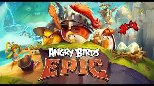 Epic Kuşların Dönüşü - Angry Birds Epic # 4 - YouTube