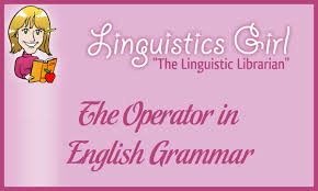 The Operator In English Grammar | Parenting Patch