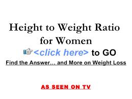 Height To Weight Ratio Height To Weight Ratio For Women