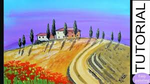 painting tutorial tuscany landscape how to paint step by step for beginners
