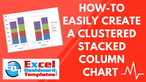 How To Easily Create A Clustered Stacked Column Chart In Excel