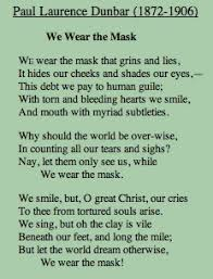 college application topics about we wear the mask essay we wear the mask by paul laurence dunbar poetry foundation