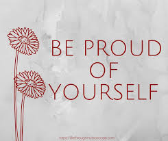 Image result for you should be proud of yourself