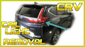 Crv Brake Light Replacement 2017 2018 Crv Tail Light Removal How To Remove Replace Install Bulb