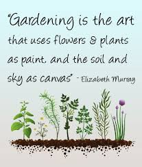 Garden Quotes Beauteous Gardening Is The Art Nature Crafts Garden Creativity Pinterest