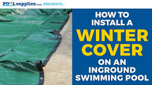 how to install a winter cover on your inground pool