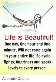 Life Is Beautiful Quotes Fascinating Of Healthy Page48U Life Is Beautiful One Day One Hour And One Minute