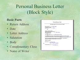 Personal Business Letter Block Style Guidelines For Business Letters Ppt Video Online Download