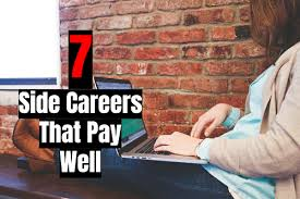 side careers that are high paying in self made success 7 side careers that are high paying in 2017