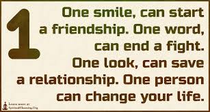 Inspirational Quotes About Friendships One smile can start a friendship One word can end a fight One 99
