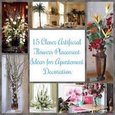 40 Clever Artificial Flowers Placement Ideas For Apartment Stunning Flowers Decoration For Home Ideas