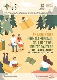 Giornata Mondiale del Libro e del Diritto d'Autore: 23 Aprile 2021 con I  Parchi Letterari – Paese Italia Press
