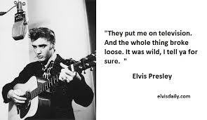 Elvis Quotes Cool 48 Significant Elvis Presley Quotes With 48 Lovely Elvis Presley