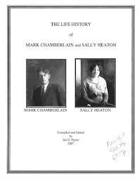 The life history of Mark Chamberlain and Sally Heaton