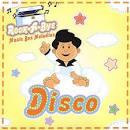 DJ's Choice: Rock a Bye Baby...Disco