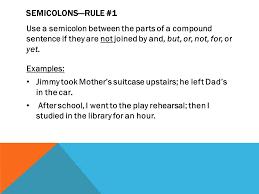 Semicolon Colon Rules Semicolons Rule 1 Use A Semicolon
