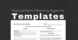 Free Agenda Templates For Meetings Inspiration Sacrament Meeting Agenda Templates For Bishoprics LeadingLDS