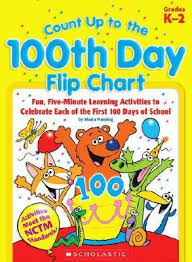 Count Up To The 100th Day Flip Chart Maria Fleming