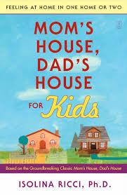 cvr9780743277129 9780743277129 hr mom s house dad s house for kids