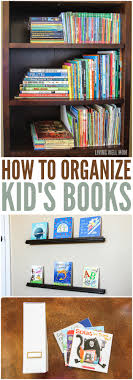 two simple ideas for how to organize kids books the inexpensive effective way