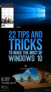 22 Stupid Easy Tips Thatll Make Windows 10 So Much Better