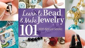 learn to bead make jewelry 101
