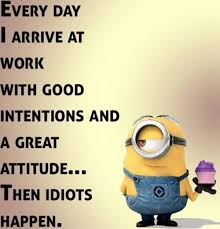 Funny Quotes About Work Stress Cool Funny Minions Quotes Of The Week Pinterest Funny Minion