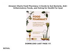 Anti Inflammatory Foods Chart Amazon Charts Food Pharmacy A Guide To Gut Bacteria Anti