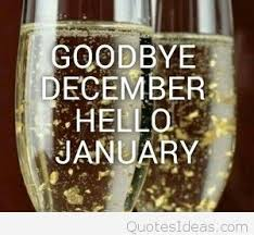 goodbye december hello january. To Goodbye December Hello January