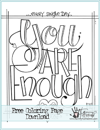 You can guess what this month theme is and i do hope you will enjoy my version of quote coloring page for grown ups. 12 Inspiring Quote Coloring Pages For Adults Free Printables Everythingetsy Com