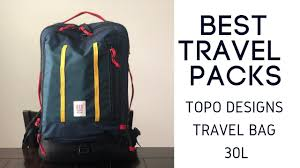 Topo Designs Travel Bag 30l Review Best Travel Packs Topo Designs 30l Travel Bag Review