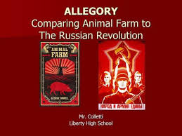 comparing characters events in the book to that of the russian allegory comparing animal farm to the russian revolution