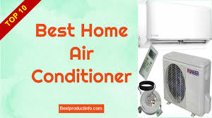 Home Air Conditioner Best Home Air Conditioner 2016 Top 10 Best Air Conditioners For