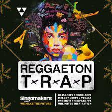 trap reggaeton flyer singomakers releases reggaeton trap sample pack at loopmasters
