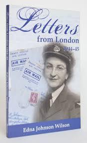 Letters from London 1944-45 | Edna Johnson Wilson