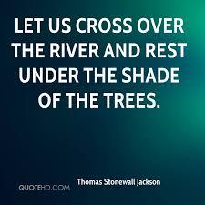 Stonewall Jackson Quotes Unique Thomas Stonewall Jackson Quotes QuoteHD