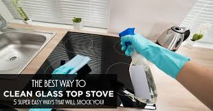 best way to clean glass top stove