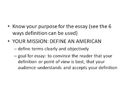 writing the definition essay what is an american ppt  33 know