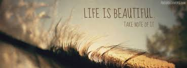 Beautiful Cover Pics With Quotes Best of Life Is Beautiful Quotes Covers Life Inspirational Quotes Cover