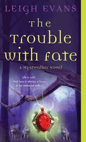 the trouble with fate mystwalker 1
