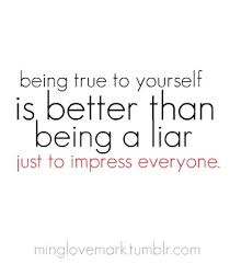 Quote Be True To Yourself Best Of Being True To Yourself NuttyTimes Beautiful Quotes More
