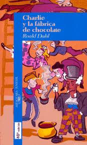 Resultado de imagen de charlie y la fabrica de chocolate libro