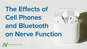The Effects Of Cell Phones Bluetooth On Nerve Function