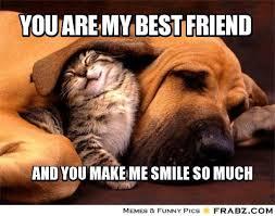 You are my best friend... - Meme Generator Captionator | Best ... via Relatably.com