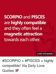 Scorpio Love Quotes Custom SCORPIO And PISCES Are Highly Compatible And They Often Feel A