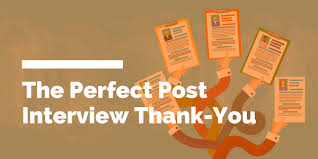 Good Job Template The Perfect Post Interview Thank You Do Good Jobs Nzs