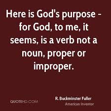 Purpose Quotes Simple R Buckminster Fuller Quotes QuoteHD