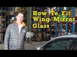 how to fit wing mirror glass with