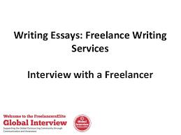 writing essays lance writing services writing essays lance writing services interview a lancer